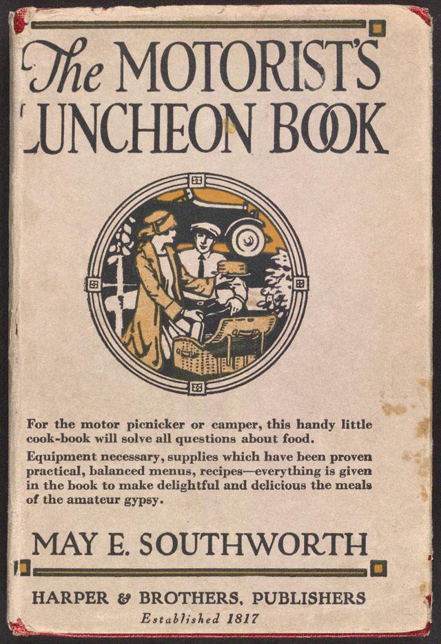 May E. Southworth's The Motorist's Luncheon Book (1923)
