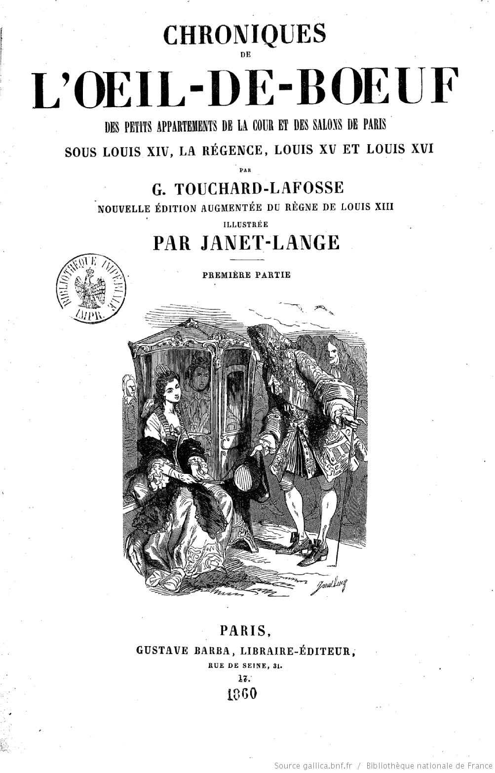 Georges Touchard-Lafoss's Chroniques de l'Oeil-de-boeuf (1776)
